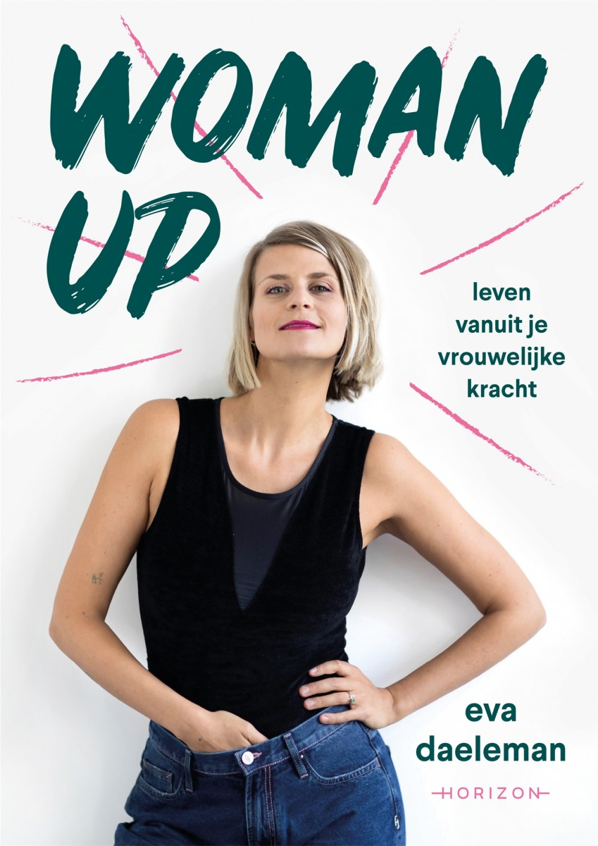 Woman Up | Eva Daeleman